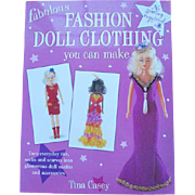 Fabulous Fashion Doll Clothing You Can Make book by Tina Casey