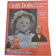 Cloth Dolls from Ancient to Modern: A Collector's Guide by Linda Edward
