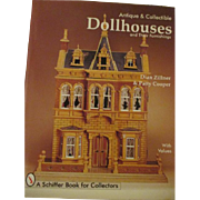Antique and Collectible Dollhouses and Their Furnishings book by Dian Zillner and Patty Cooper