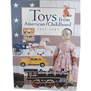 Toys from American Childhood: 1845-1945 by Tim Luke