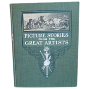Picture Stories From The Great Artists By Mary Cady & Julia Dewey, Children's Book, 1903