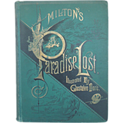 Paradise Lost By John Milton, Illustrated By Gustave Dore,  Robert Vaugh Notes, Circa 1880's
