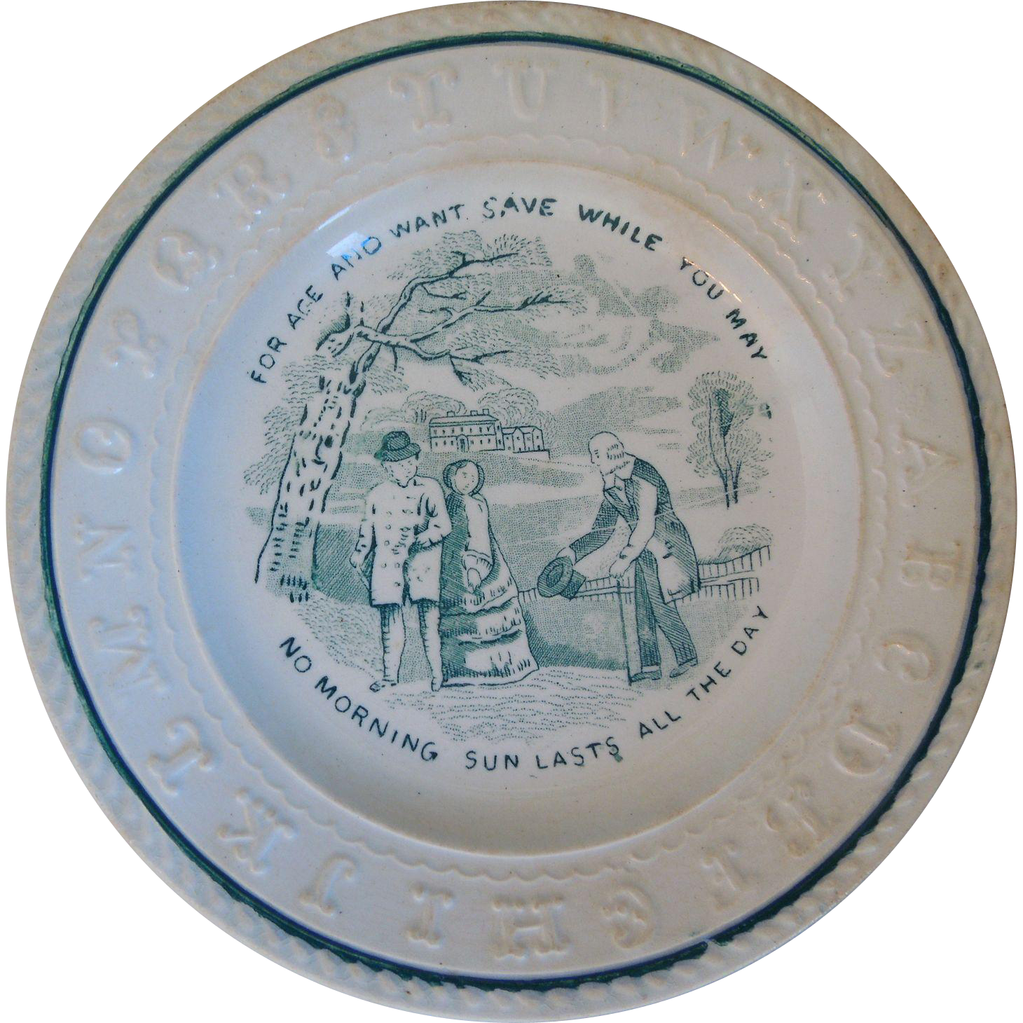 """19th Century Early English Staffordshire Child's ABC Plate With Verse, """"For Age And Want Save While You May No Morning Sun Lasts All Day"""""""