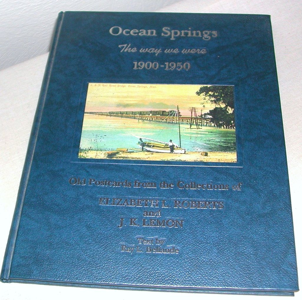 Postcard Book Town Views Ocean Springs, Mississippi 1900-1950