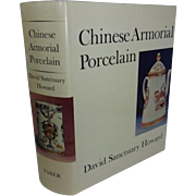 Chinese Armorial Porcelain by David Sanctuary Howard