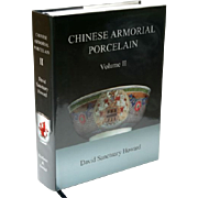 Chinese Armorial Porcelain Vol II by David Sanctuary Howard