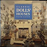 """""""Classic Doll' Houses"""" by Faith Eaton Book"""