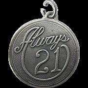 Vintage Sterling Always 21 Charm