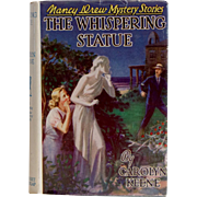 "Nancy Drew ""The Whispering Statue"" with Dust Jacket - 1955"