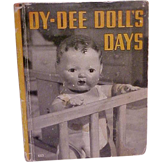 RARE and HTF Dy-Dee Doll's Days hard cover book 1937 Excellent condition