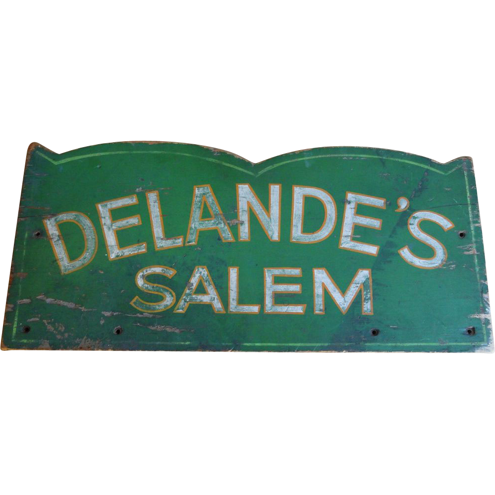 Early 20th C. Primitive Trade Sign Delande's Salem, Mass Original Paint