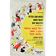 "1950s ""Who Was That Lady I Saw You With?"" Broadway Theatre Lobby Card Poster"