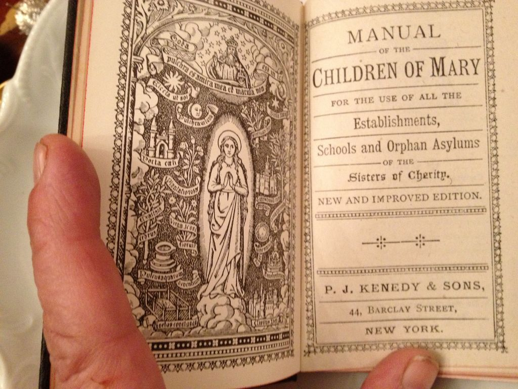 Manual of the Children of Mary for the use of all the Establishments, Schools and Orphan Asylums of the Sisters of Cherity, 1917