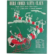 Vintage Christmas Sheet Music - Here Comes Santa Claus by Gene Autry