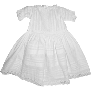 Antique Edwardian Baby or Doll Dress in Fine White Cotton with Pin Tucks and Broderie Anglaise