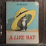A LIVE HAT by N. Nosov Printed in the U.S.S.R. Children's Book