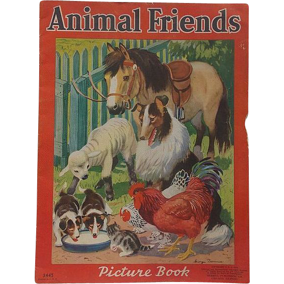 1939 Animal Friends Picture Book, Merrill Publishing Company,  Illustrations by George Trimmer
