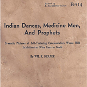 NATIVE AMERICAN INDIAN DANCES, MEDICINE MEN, PROPHETS BOOK