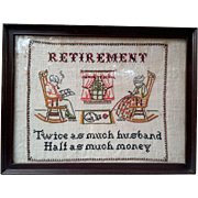Antique Sampler Cross Stitch Needle Point Retirement Saying - FREE SHIPPING