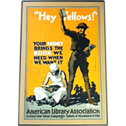 "World War I Poster ""Hey Fellows!"""