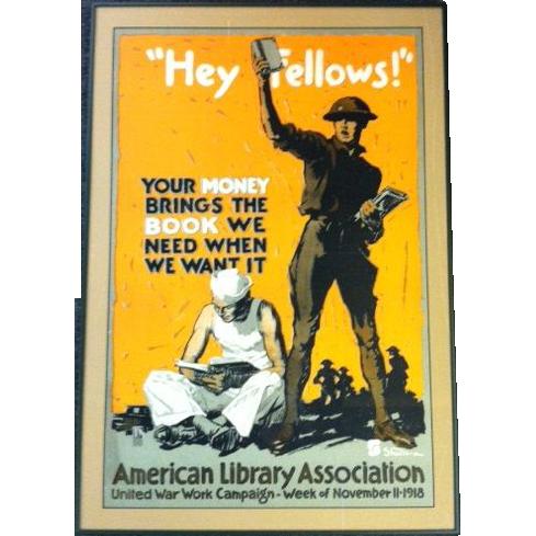 """World War I Poster """"Hey Fellows!"""""""