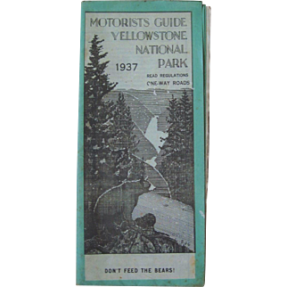 Yellowstone National Park Motorist Guide Circa 1937