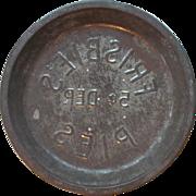 Reverse Stamp  Frisbie Pies 5 Cent Deposit Pie Tin   Pie Pan  RARE