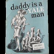 Daddy Is A Yale Man c.1946 David Lippincott  Yale University  Whiffenpoofs