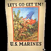 Rare WWII Recruiting Poster Let's Go Get 'Em U.S. Marines