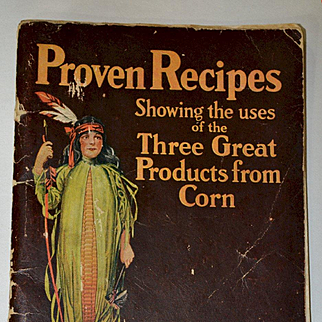 1930's Argo, Karo, Mazola Corn Products Recipe Book, Indian Maid Cover