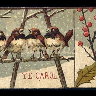 c. 1880's Early Christmas Card, Caroling Winter Birds