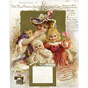 c1890 Large Calendar Beautiful Lady & Children, New Home Sewing Machines, Date Pad Missing
