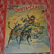1891 Around the World with Santa Claus, Illus. by R. Andre, McLoughlin Bros. Pub.
