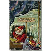 Unusual Christmas Post Card, N. Pole Wireless Co. Santa Claus, Prop.