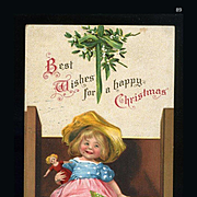 1910s Signed Clapsaddle Christmas Postcard, Cute Little Girl Holds Doll, Mistletoe, Int'l Art Pub. Germany, #89