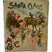 c.1900 Santa Claus ABC Soft Cover Book, Hayes Litho Co. Large Format