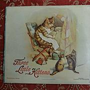 1898 Three Little Kittens, Louis Wain Cats, Rare Version, Koerner & Hayes