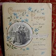 c. 1890s Children's Prayers by Sarah Wilson, Eyre & Spottiswoode, Pub. Illustrated