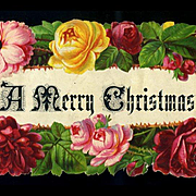 """Rare Raphael Tuck Die Cut Motto, """"A Merry Christmas"""" in Roses, Large 11.50 x 4.50"""