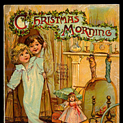 """c. 1900 Father Tuck's """"Christmas Morning"""", Children's Soft Cover Book"""