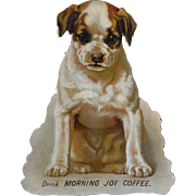 Die Cut Puppy Advertising Morning Joy  Coffee, Uncommon Victorian Trade Card
