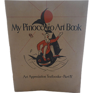 My Pinocchio Art Book 1930 Art Appreciation Text