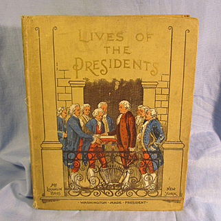 Antique Book 1903 **Lives of the Presidents** Great info