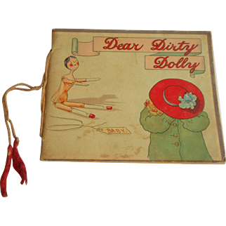 "Rare ""Dear Dirty Dolly"" Catherine Ainslie Peg Doll Book Early 1908"