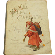Old Father Christmas His Picture Book 1888