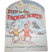 Fun In The Frozen North Kiddie Cut Book 1950's