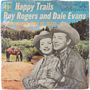 Roy Rogers and Dale Evans Record Happy Trails