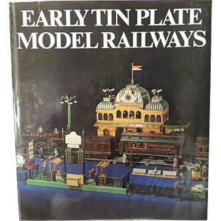 Early Tin Plate Model Railways Collector Book