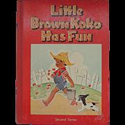 1953 Little Brown Koko Has Fun Book