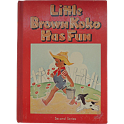 1953 Little Brown Koko Has Fun Book
